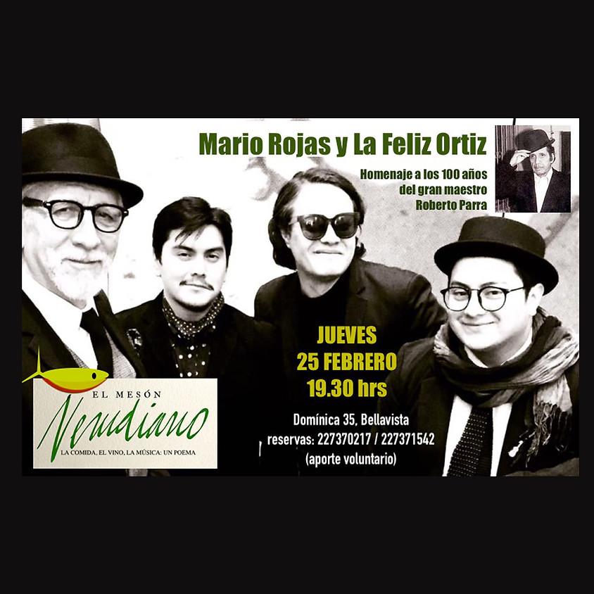 Mario Rojas y La Feliz Ortiz: Homenaje a Roberto Parra
