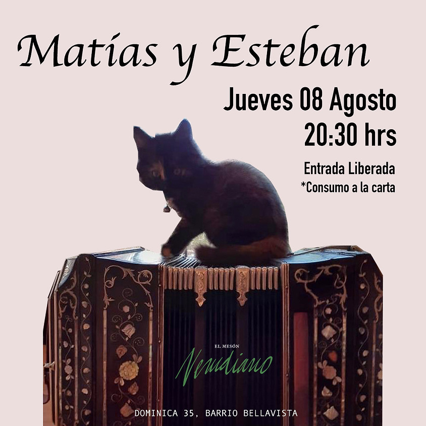 MATÍAS Y ESTEBAN