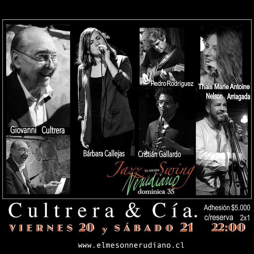 GIOVANNI CULTRERA y CIA.  (Quinteto)