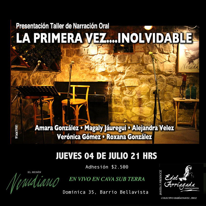 Presentación Taller de Narración Oral LA PRIMERA VEZ....INOLVIDABLE