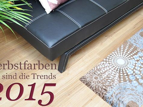 Herbstfarben - Das sind die Trends 2015