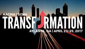 MACMA SCMA Transformation Atlanta, GA April 23-25, 2017