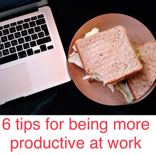 6 tips for being more productive at work