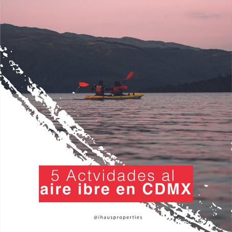 5 cosas que puedes hacer al aire libre en la Ciudad de México