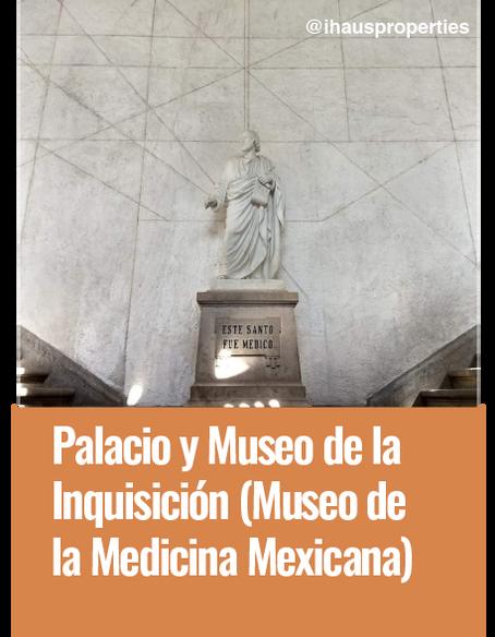 Palacio y Museo de la Inquisición (Museo de la Medicina Mexicana)