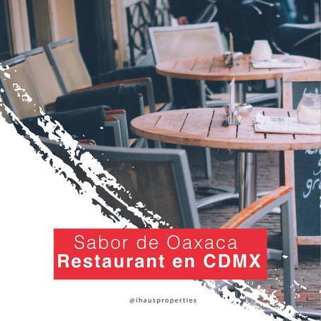 Sabor de Oaxaca: Restaurantes en CDMX que debes conocer