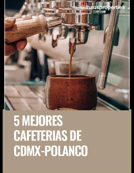 5 mejores cafeterías de Polanco CDMX