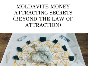 Moldavite Money Attracting Secrets (Beyond The Law of Attraction)