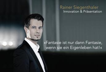 Innovationstraining, Rainer Siegenthaler