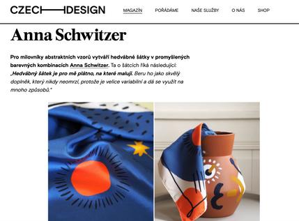 """Pro milovníky abstraktních vzorů vytváří hedvábné šátky v promyšlených barevných kombinacích Anna Schwitzer. Ta o šátcích říká následující: """"Hedvábný šátek je pro mě plátno, na které maluji. Beru ho jako skvělý doplněk, který nikdy neomrzí, protože je velice variabilní a dá se využít na mnoho způsobů."""""""