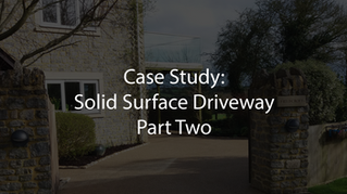 Solid Surface Driveway: Case Study Part Two
