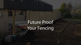 Future Proof Your Fencing