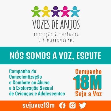 Campanha 18M e Vozes de Anjo