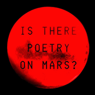 Is there poetry on Mars?