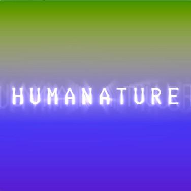 HUMANATURE