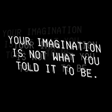Your Imagination Is Not What You Told It