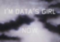 I'm Data's Girl Now.png