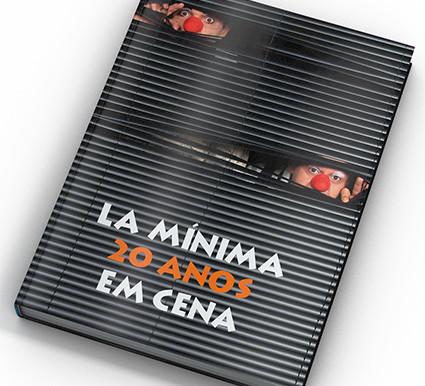 Livro LaMínima 20 anos em cena