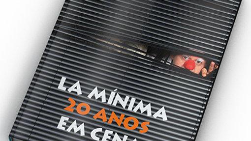 Livro La Mínima 20 anos em Cena