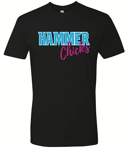 HAMMER CHICKS T-Shirt