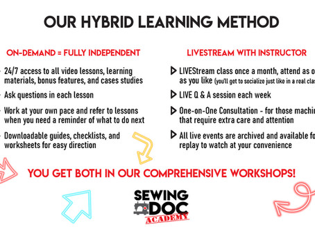 Hybrid On-Demand & LIVEstreaming Classes with Sewing Doc Academy