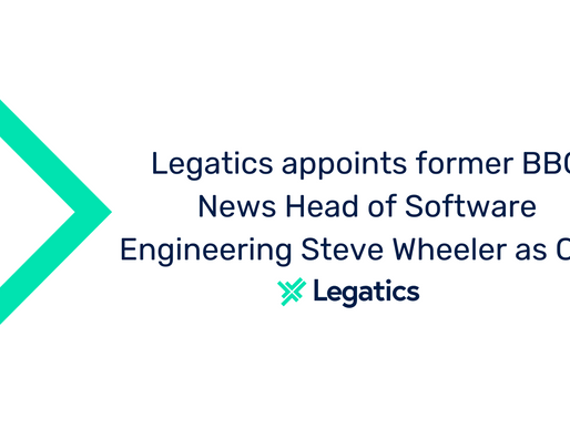Press release: Legatics appoints former BBC News Head of Software Engineering, Steve Wheeler, as CTO