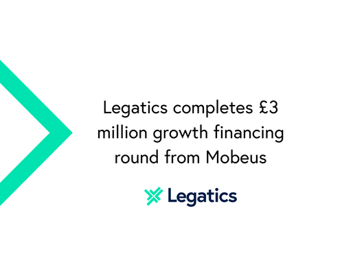 Press release: Legatics completes £3 million growth financing round from Mobeus