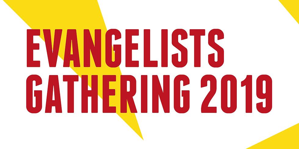 Evangelists Gathering 2019