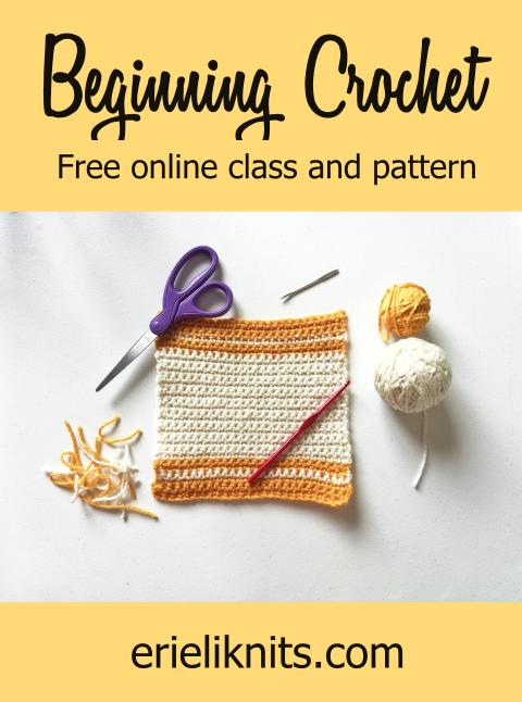 pinterest photo: Beginning Crochet, free online class and pattern.