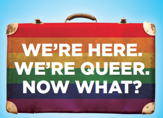 We're Here, We're Queer, Now What?