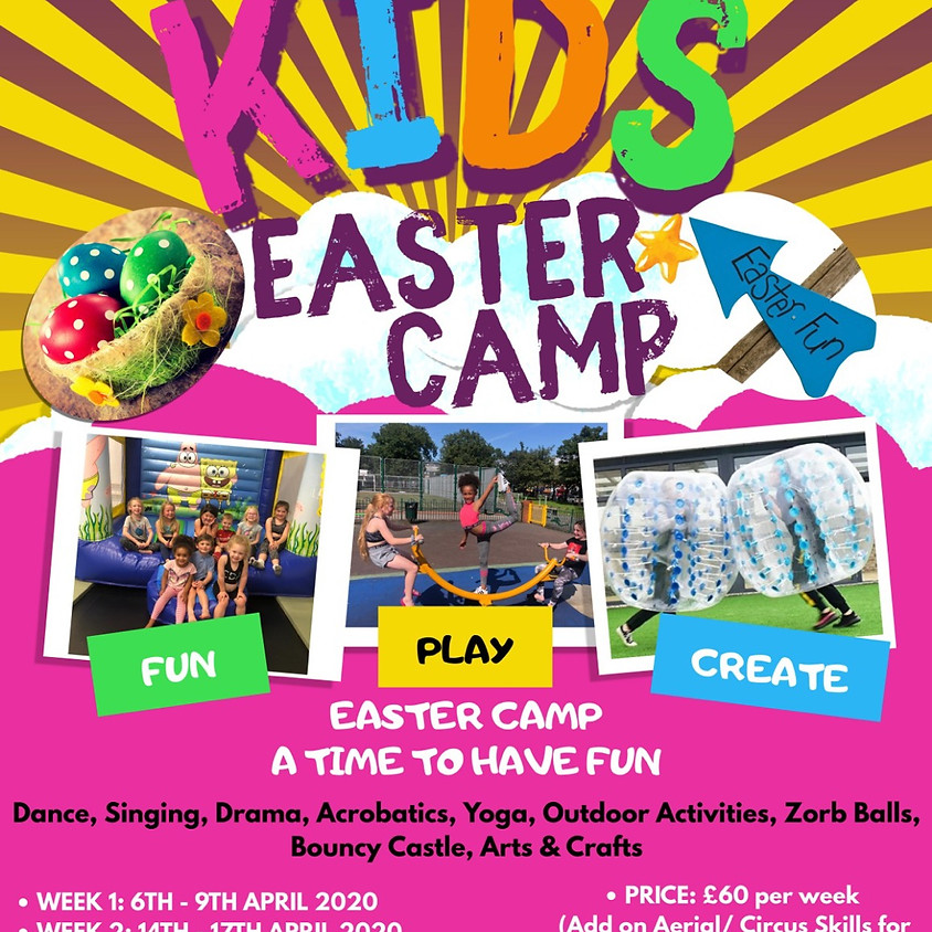 Week 1: Easter Camp - A Time to Have Fun