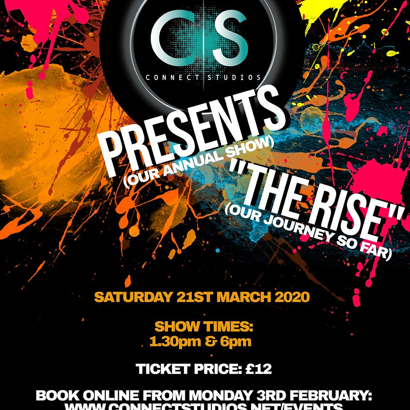 """SHOW 2 """"THE RISE"""" Saturday 21st March, 6pm"""