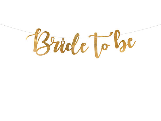 Bride to Be Bunting Gold