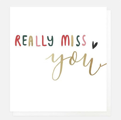 Card - Really Miss You