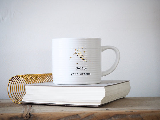 Thoughtful Words Mug - Follow Your Dreams