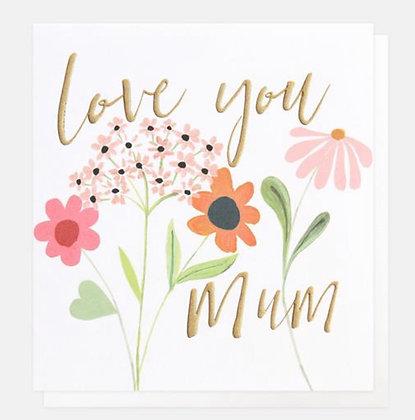 Card - Love You Mum Flowers