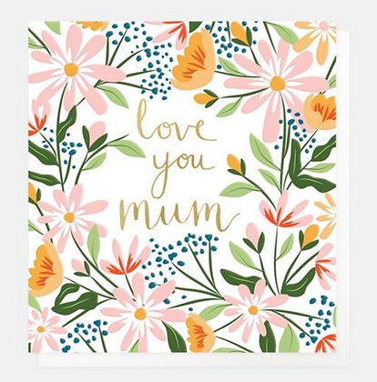 Card - Love You Mum Floral
