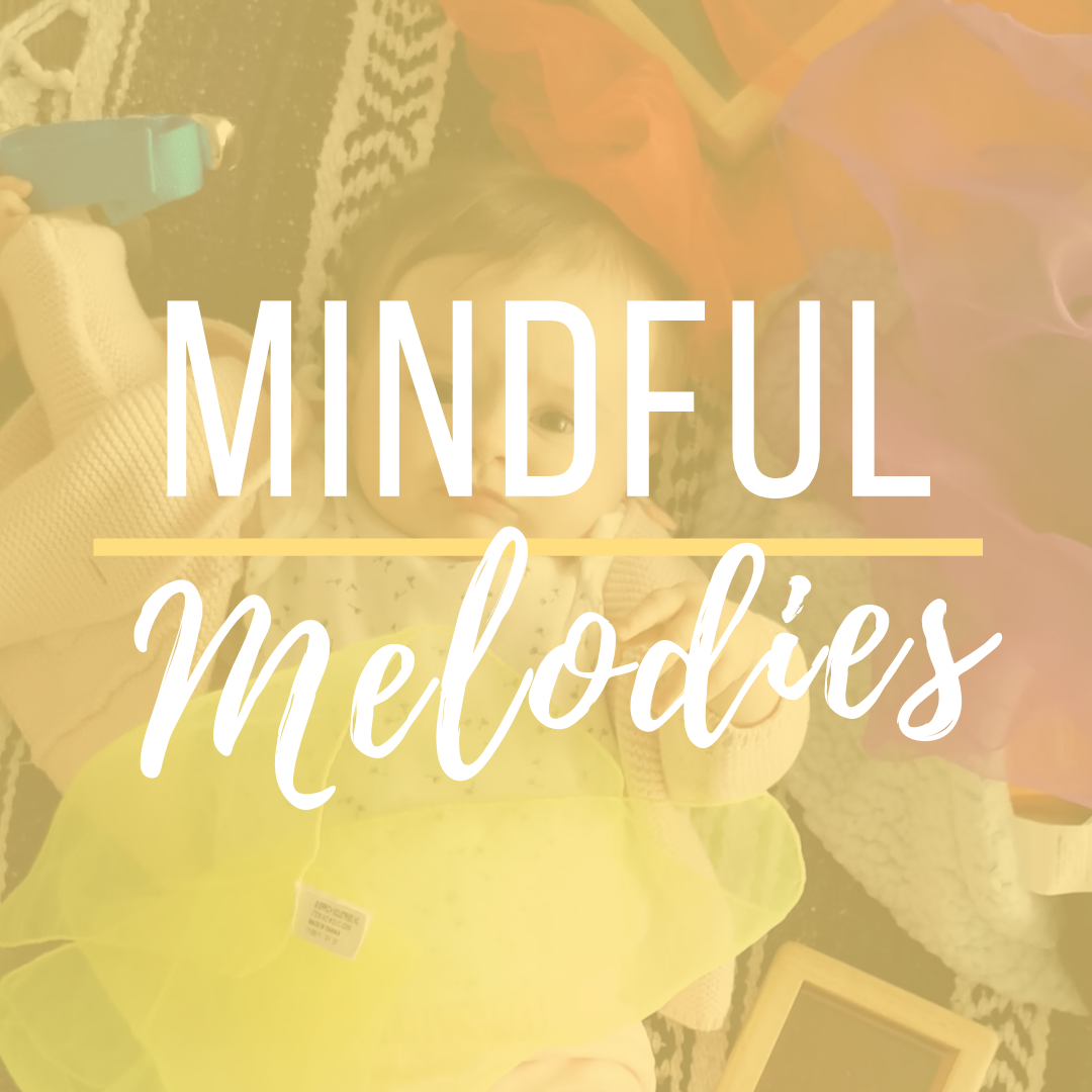 Mindful Melodies Music Class for Parent and Baby, Kindermusik Class for Babies