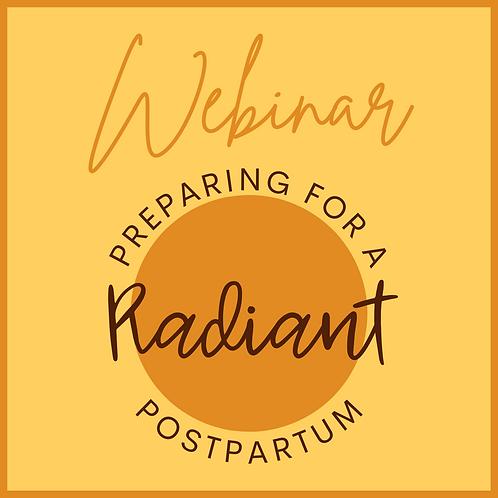 Preparing for a Radiant Postpartum Webinar