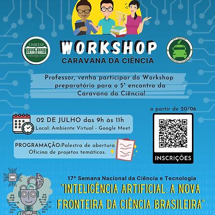 Na imagem, temos o link de incrição em QRcode para o Workshop. A programação será uma palestra de abertura e oficina de projetos temáticos.