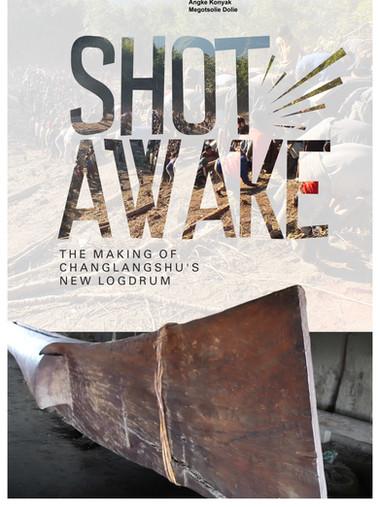Shot Awake: The Making of Changlangshu's New Log Drum