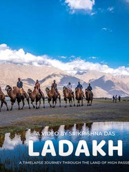 Ladakh: A Timelapse Journey through the Land of High Passes