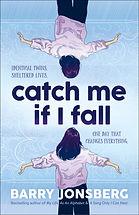 Catch Me If I Fall.jpg