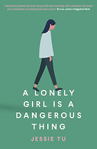 A Lonely Girl is a Dangerous Thing.jpg