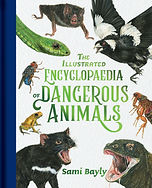 The Illustrated Encyclopedia of Dangerou