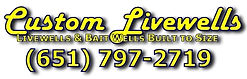 Contact Custom LIvewells