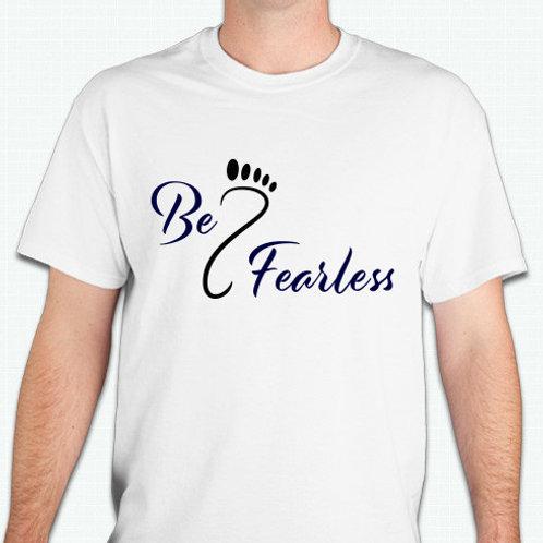 Be Fearless Tee Shirt White