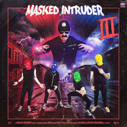 Masked Intruder, III -  Released February 27,  2019