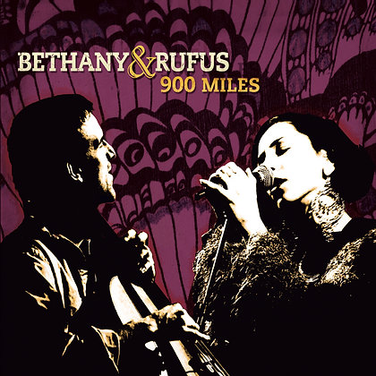 Bethany & Rufus - 900 Miles | CD