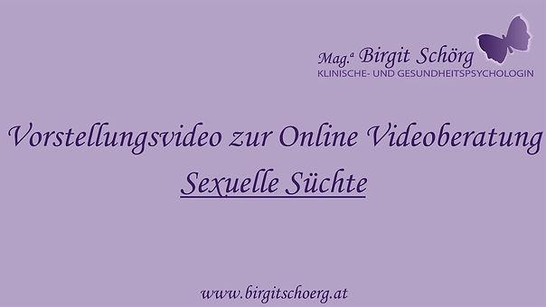 Vorstellungsvideo Sexuelle Süchte